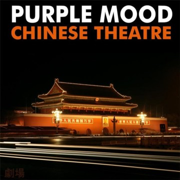 Purple Mood - Chinese Theatre