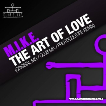 M.I.K.E. The Art Of Love