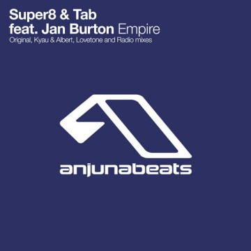 Super8 and Tab feat. Jan Burton - Empire