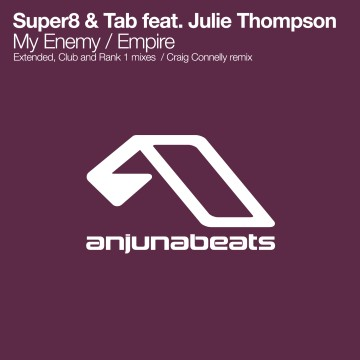 Super8 and Tab feat Julie Thompson - My Enemy