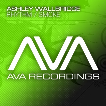 Ashley Wallbridge - Smoke/ Rhythm