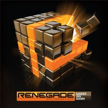 Sander Van Doorn - Renegade (The Official Trance Energy Anthem)