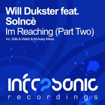 Will Dukster feat. Solnce - I'm Reaching (Part Two)