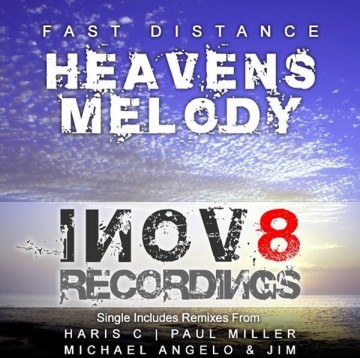 Fast Distance - Heavens melody