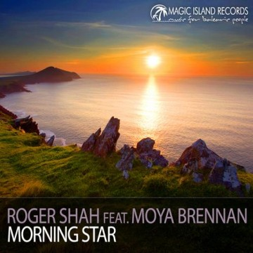 Roger Shah feat. Moya Brennan - Morning Star