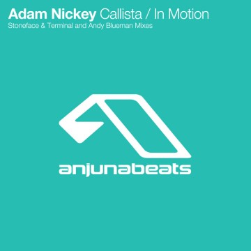 Adam Nickey - Callista / In Motion (Remixes)