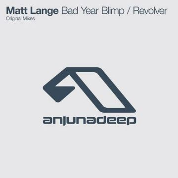 Matt Lange - Bad Year Blimp / Revolver