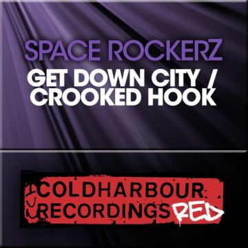 Space RockerZ - Get Down City / Crooked Hook