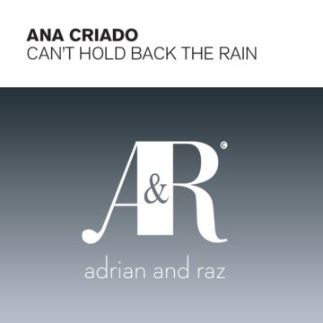Ana Criado - Can't Hold Back The Rain