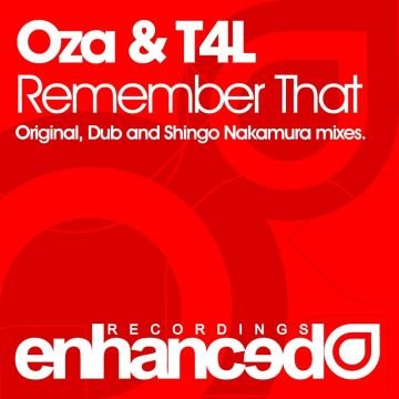 Oza & T4L - Remember That (Incl. Shingo Nakamura Remix)