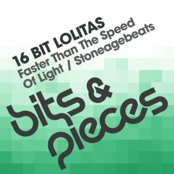 16 Bit Lolitas - Faster Than The Speed Of Light / Stoneagebeats