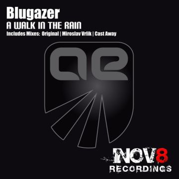 Blugazer - A Walk In The Rain