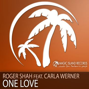 Roger Shah feat. Carla Werner - One Love