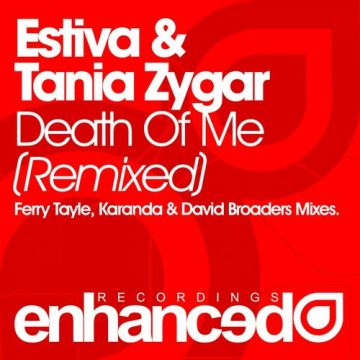 Estiva & Tania Zygar - Death Of Me: Remixed