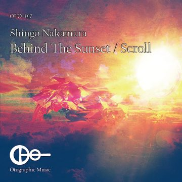 Shingo Nakamura - Behind The Sunset / Scroll