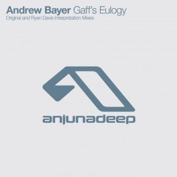 Andrew Bayer - Gaff's Eulogy