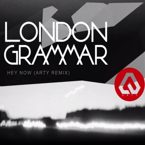London Grammar - Hey Now (Arty Remix)