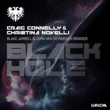 Craig Connelly & Christina Novelli – Black Hole (The Remixes)