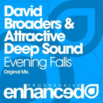 David Broaders & Attractive Deep Sound – Evening Falls