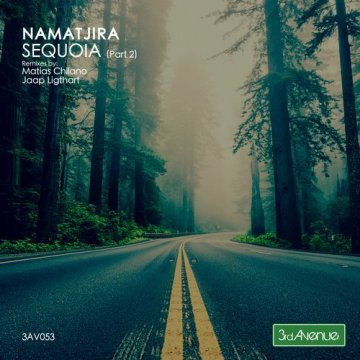 Namatjira - Sequoia (The Remixes)