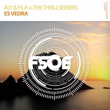 Aly & Fila & The Thrillseekers - Es Vedra