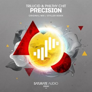 Trilucid & Philthy Chit - Precision