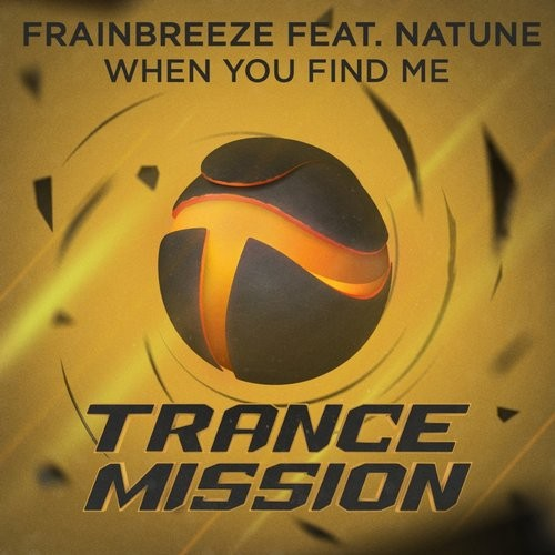 Frainbreeze & Natune - When You Find Me