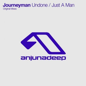 Journeyman - Undone / Just A Man