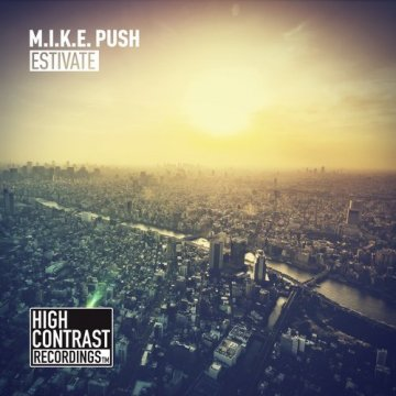 M.i.k.e. Push - Estivate