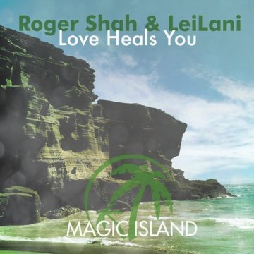 Roger Shah & Leilani - Love Heals You