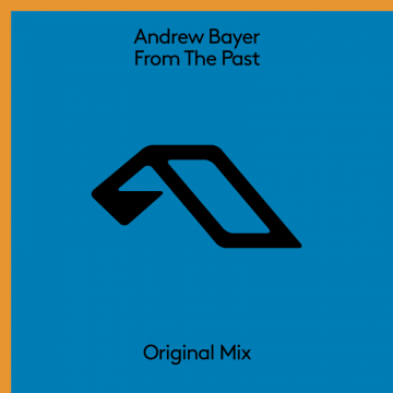 Andrew Bayer - From The Past
