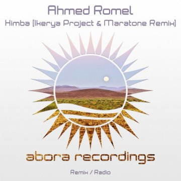 Ahmed Romel - Himba (Ikerya Project And Maratone Remix)