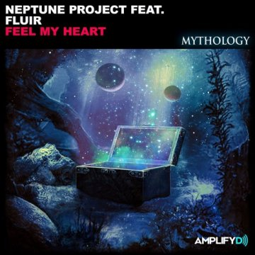 Neptune Project & Fluir - Feel My Heart