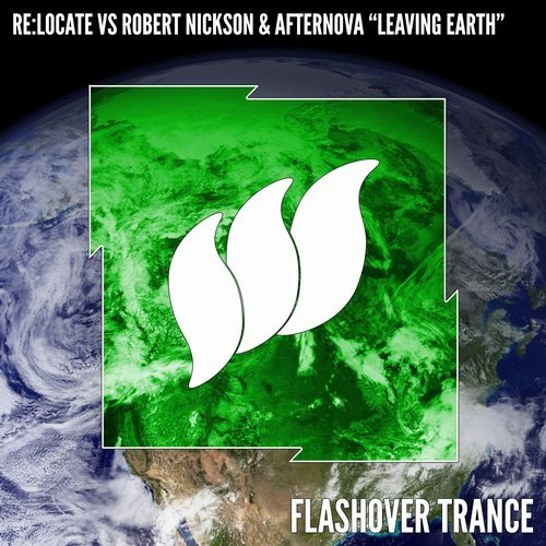 Re:locate & Robert Nickson & Afternova - Leaving Earth