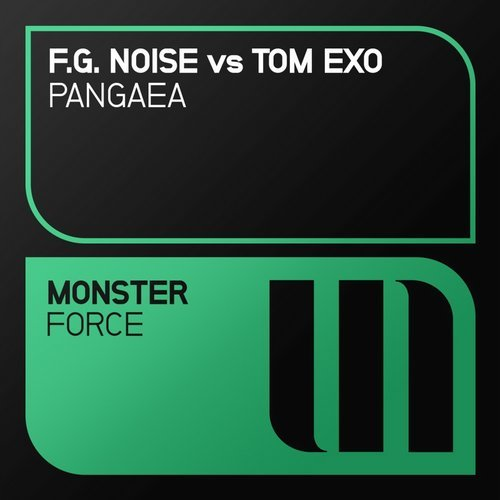 F.g. Noise & Tom Exo - Pangaea