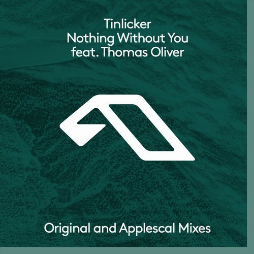 Tinlicker & Thomas Oliver - Nothing Without You