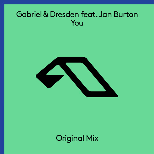Gabriel & Dresden & Jan Burton - You